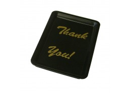 Tip Tray Black Plastic- Thank You
